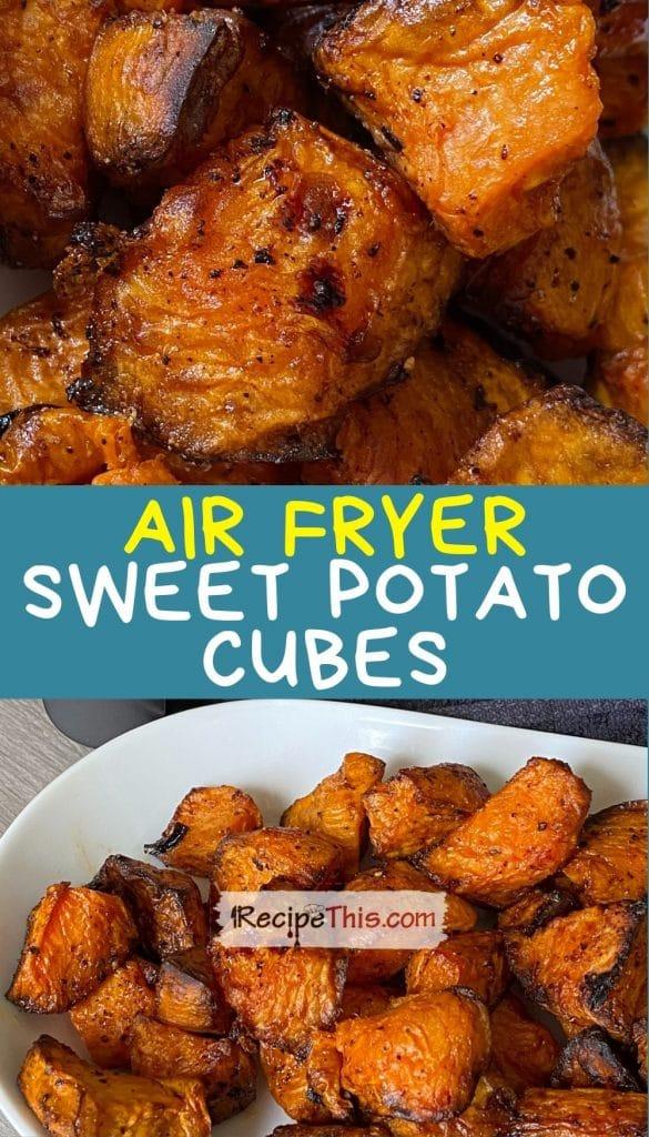 sweet potato cubes in air fryer