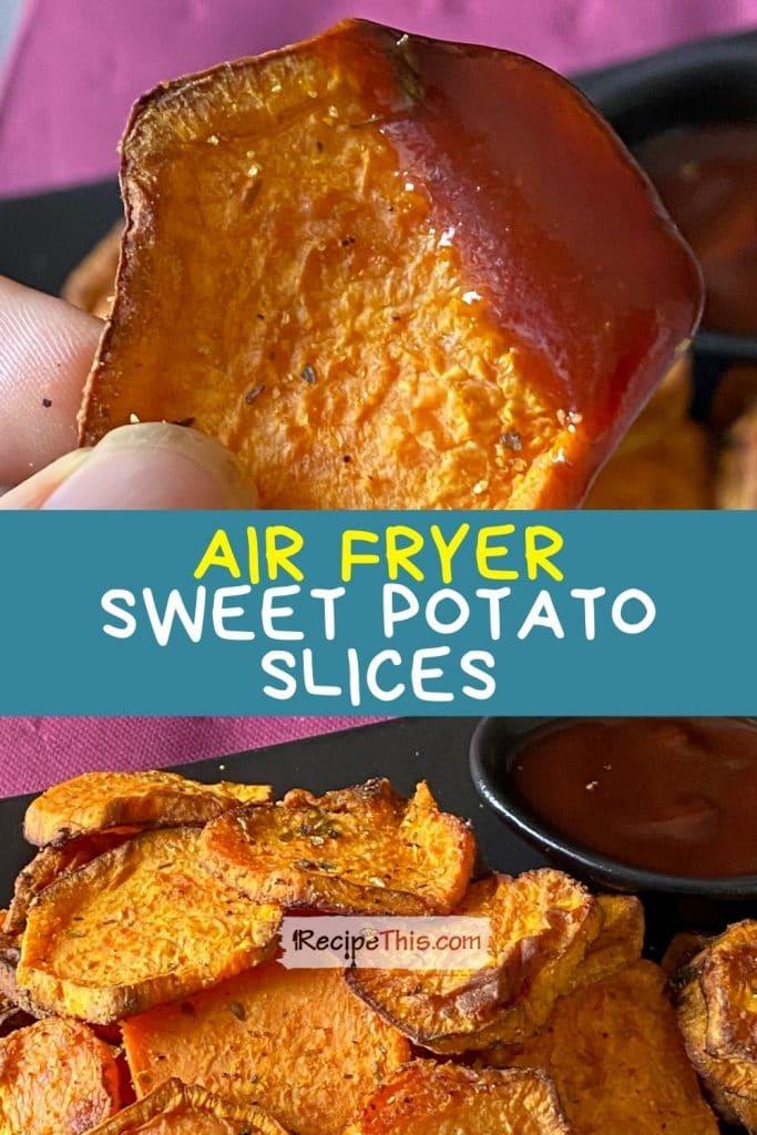 sweet potato slices in air fryer