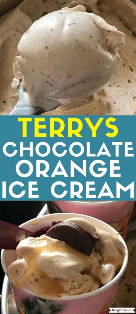 terrys chocolate orange ice cream recipe