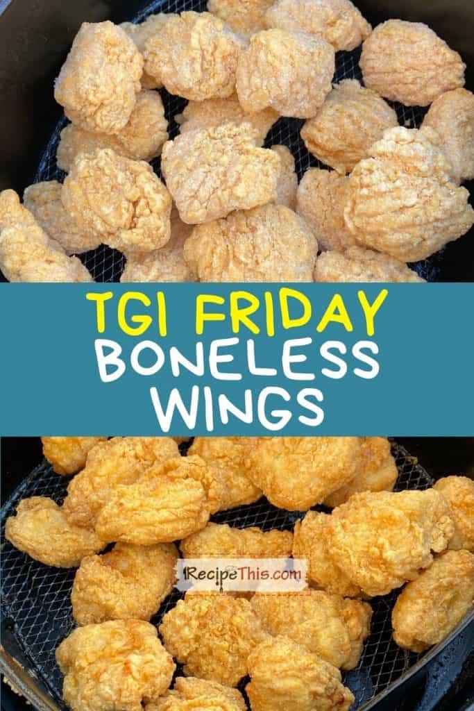 tgi friday boneless wings at recipethis.com