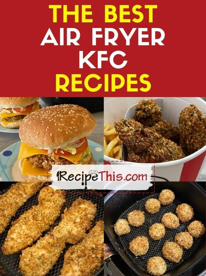 the best air fryer kfc copycat recipes
