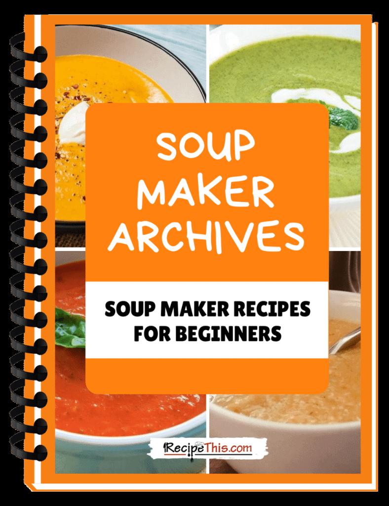 the soup maker archives binder