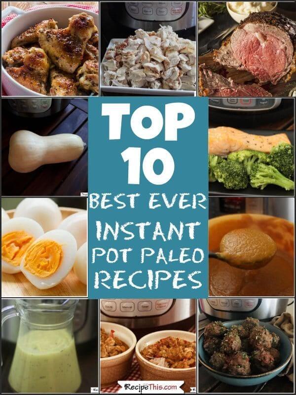 top 10 best ever instant pot paleo recipes