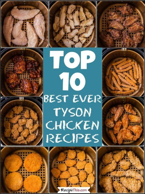 top 10 best ever tyson chicken recipes