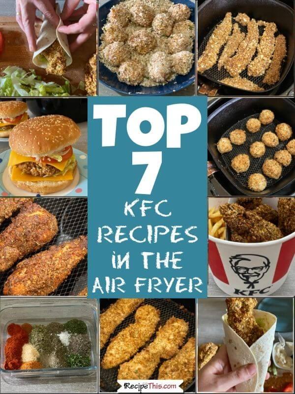 top 7 kfc recipes in air fryer
