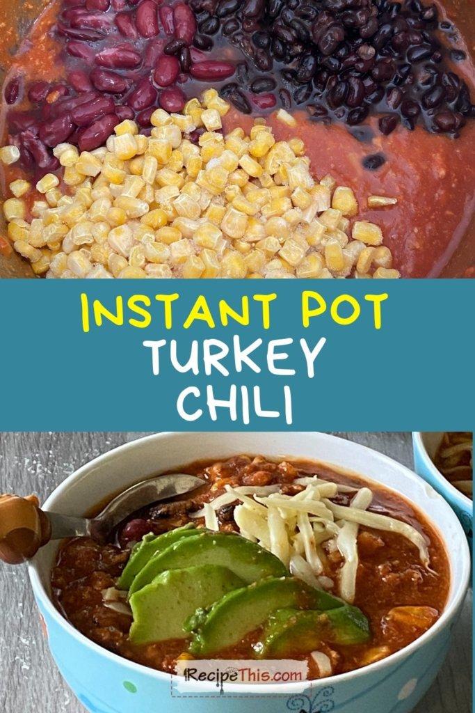 turkey chilli instant pot