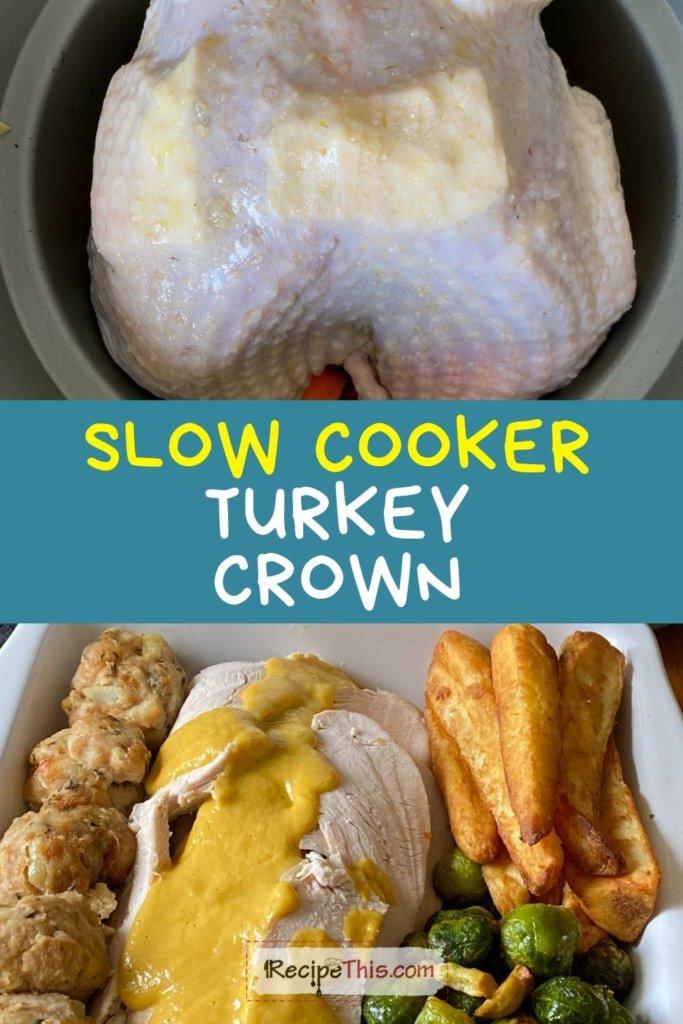turkey crown slow cooker recipe