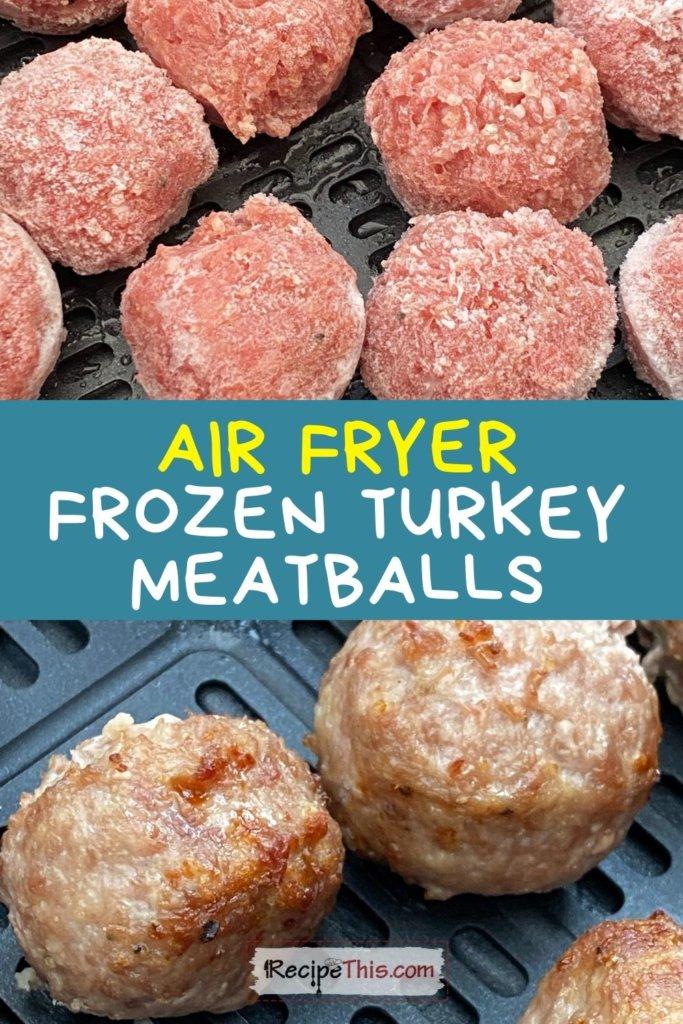 turkey meatballs air fryer