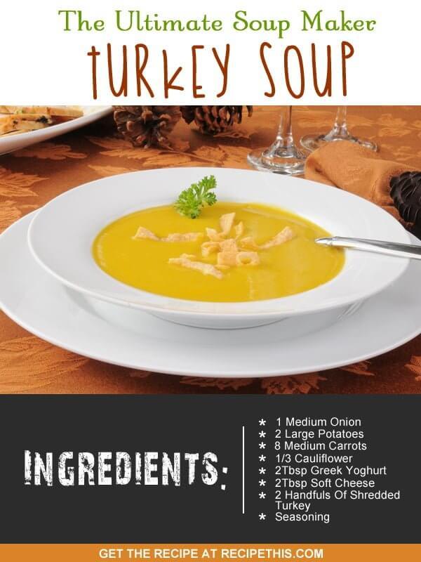 """turkey soup machine recipe"""