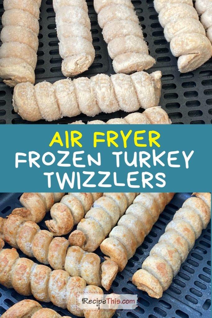 turkey twizzlers air fryer