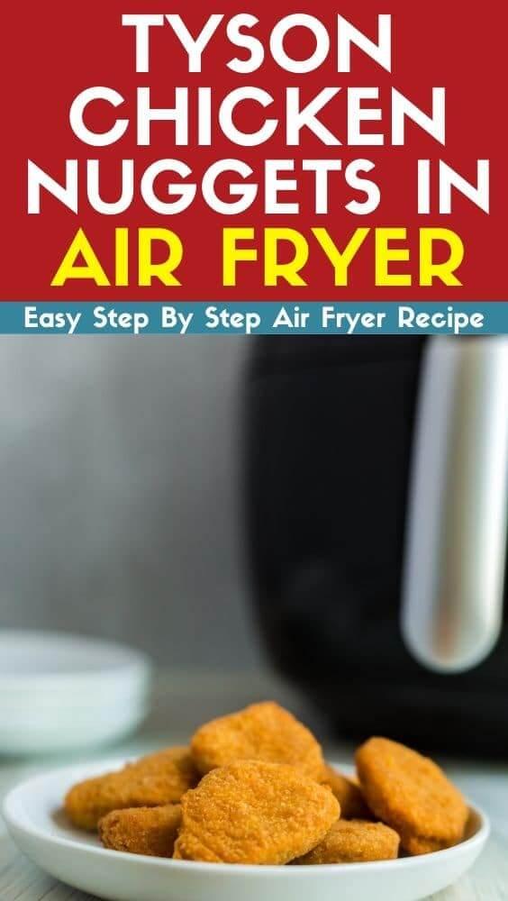 tyson chicken nuggets in air fryer recipe