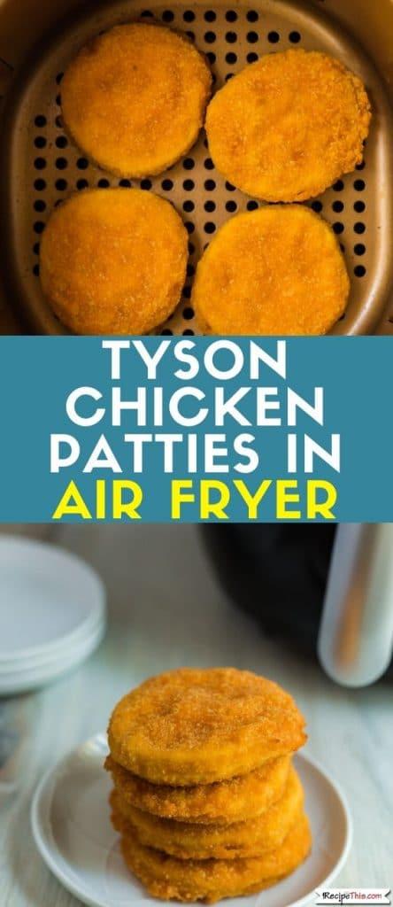 tyson chicken patties in air fryer at recipethis.com