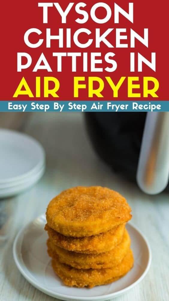 tyson chicken patties in air fryer recipe