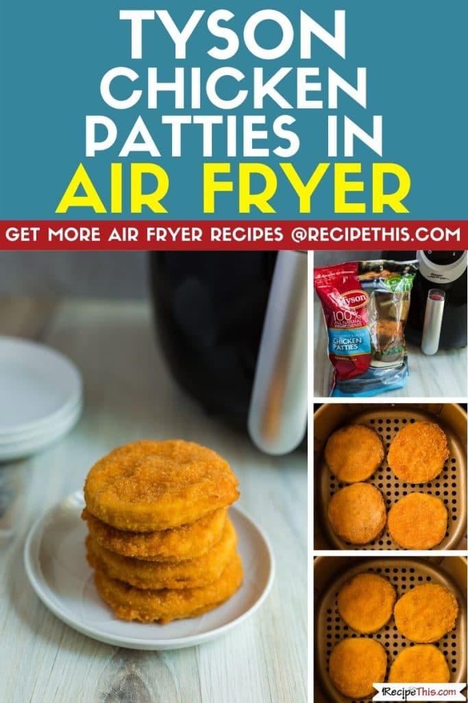tyson chicken patties in air fryer step by step