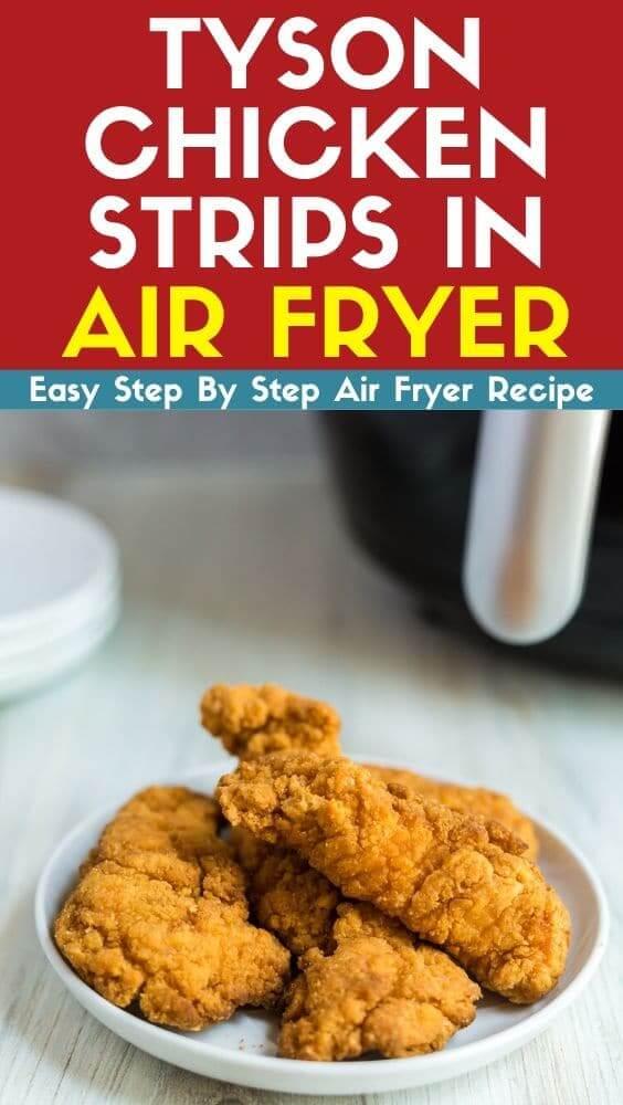 tyson chicken strips in air fryer recipe