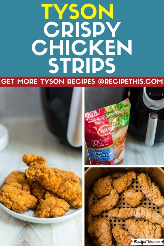 tyson crispy chicken strips step by step