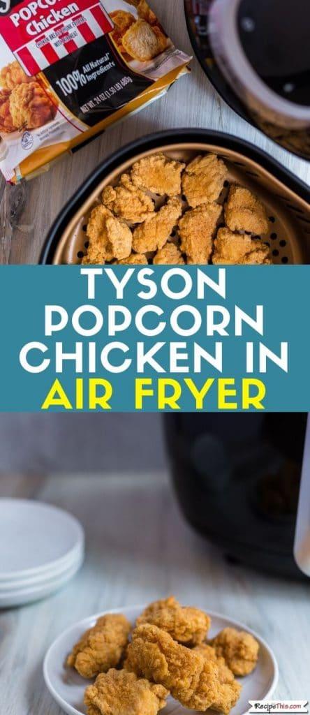 tyson popcorn chicken in air fryer at recipethis.com
