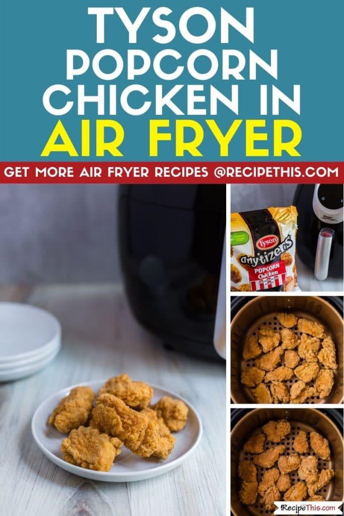 tyson popcorn chicken in air fryer step by step