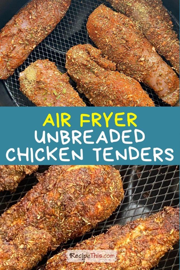 unbreaded chicken tenders air fryer